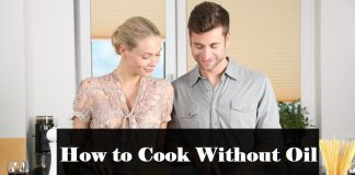 How to Cook Without Oil