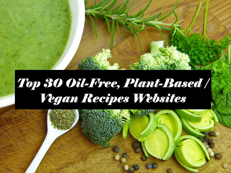Top 30 oil free plant based vegan recipes websites bloomfit forumfinder Choice Image
