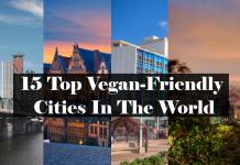 15 Top Vegan-Friendly Cities In The World